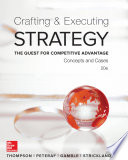 Crafting   Executing Strategy  The Quest for Competitive Advantage  Concepts and Cases