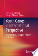 Youth Gangs in International Perspective Incubator For Future Adult Offenders