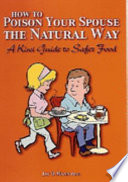 How To Poison Your Spouse The Natural Way