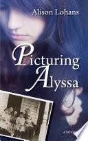 Picturing Alyssa