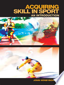 Acquiring Skill in Sport  An Introduction