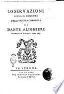 Osservazioni sopra il comento della Divina Commedia di Dante Alighieri stampato in Verona l'anno 1749[Filippo Rosa Morando]