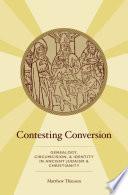 Contesting Conversion