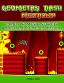 Geometry Dash Meltdown Game Apk  Music  Secrets  Download Guide Unofficial