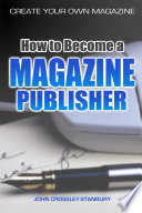 How to Become a Magazine Publisher   Create Your Own Magazine