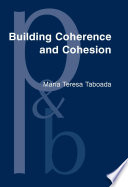 Building Coherence And Cohesion
