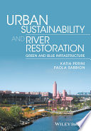 Urban Sustainability And River Restoration book