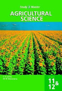 Study And Master Agricultural Science Grade 11 And 12
