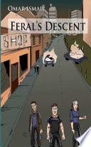 Feral s Descent