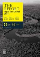 The Report: Papua New Guinea 2014