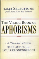 The Viking Book Of Aphorisms : for easy reference into categories such...