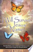 I Will Survive in Jesus  Name