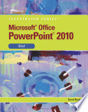 Microsoft PowerPoint 2010  Illustrated Brief