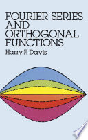 Fourier Series and Orthogonal Functions