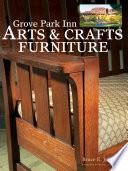 Grove Park Inn Arts   Crafts Furniture