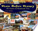 Dixie before Disney