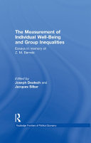 The Measurement Of Individual Well Being And Group Inequalities book