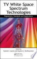TV White Space Spectrum Technologies