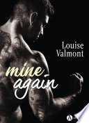 Mine Again – Histoire intégrale