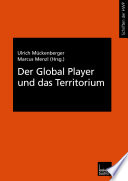 Der Global Player Und Das Territorium