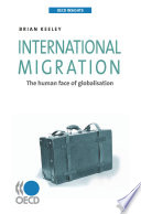 OECD Insights International Migration The Human Face of Globalisation