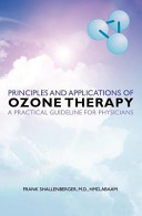 Principles And Applications Of Ozone Therapy