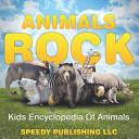 Animals Rock   Kids Encyclopedia of Animals