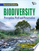 BIODIVERSITY   PERCEPTION  PERIL AND PRESERVATION