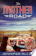 The Mother Road Pdf [Pdf/ePub] eBook