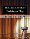 The Little Book of Christmas Plays and Skits