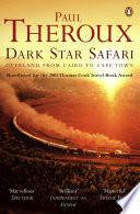 Ebook Dark Star Safari Epub Paul Theroux Apps Read Mobile