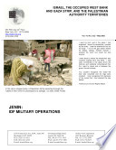 Israel  the Occupied West Bank and Gaza Strip  and the Palestinian Authority Territories Jenin  Idf Military Operations