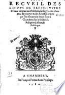 Brief recueil des édicts ... d'Emmanuel-Philibert, duc de Savoye, et des arrests donnés par son souverain Sénat