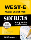 WEST E Music Choral  035  Secrets Study Guide