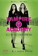 Vampire Academy  Blutsschwestern   Sonderausgabe zum Film