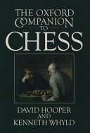 The Oxford Companion To Chess : for famous players, named openings, laws,...