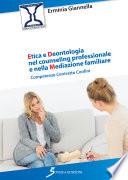 Etica E Deontologia Nel Counseling Professionale E Nella Mediazione Familiare
