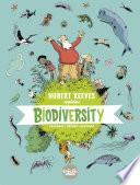 Hubert Reeves Explains - Volume 1 - Biodiversity
