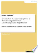 Koordination der Kundenintegration in Dienstleistungsnetzwerken – Anforderungen und Möglichkeiten