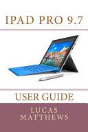 Ipad Pro 9 7 User Guide