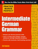 Practice Makes Perfect Intermediate German Grammar