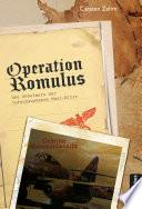 Operation Romulus  Das Geheimnis der verschwundenen Nazi Elite