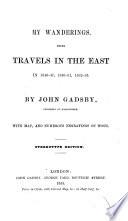 My Wanderings Being Travels In The East Between 1846 And 1860 Etc