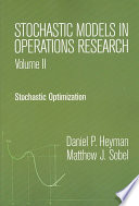 Stochastic Models in Operations Research: Stochastic optimization