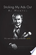 Sticking My Ads Out Memoir Al Hampel Relates His