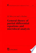 General Theory of Partial Differential Equations and Microlocal Analysis