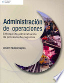 Administraci  n de operaciones  Enfoque de administraci  n de procesos de negocios