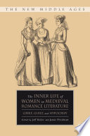 The Inner Life of Women in Medieval Romance Literature