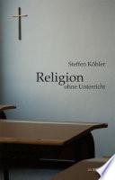 Religion ohne Unterricht