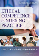 Application Of Ethical Decision Making To Nursing Practice